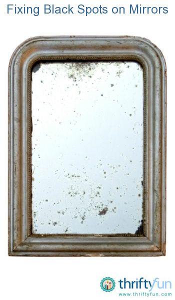 Fixing Black Spots on Mirrors Mirror framing Furniture repair