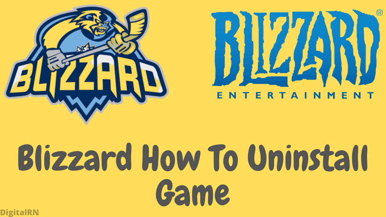 Blizzard How To Uninstall Game How To Uninstall Blizzard Games