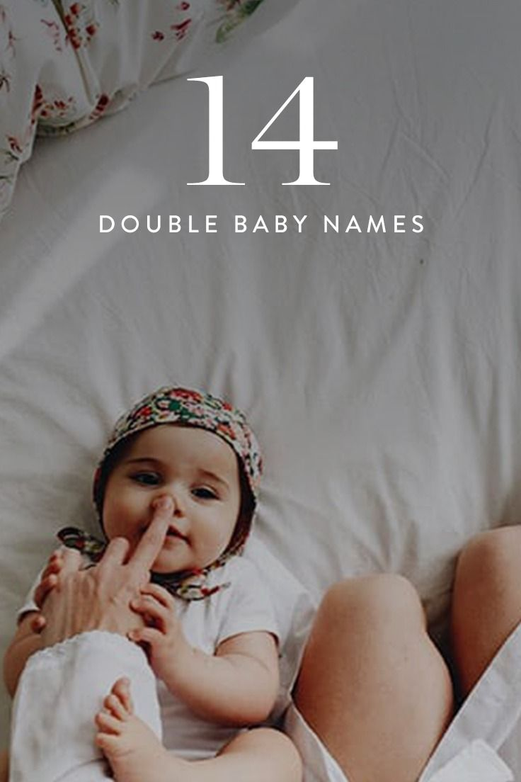14 Double Baby Names That Are Too Cute for Words   Life