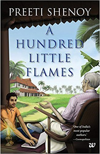 A hundred little flames by preeti shenoy book you must read a hundred little flames by preeti shenoy fandeluxe Image collections