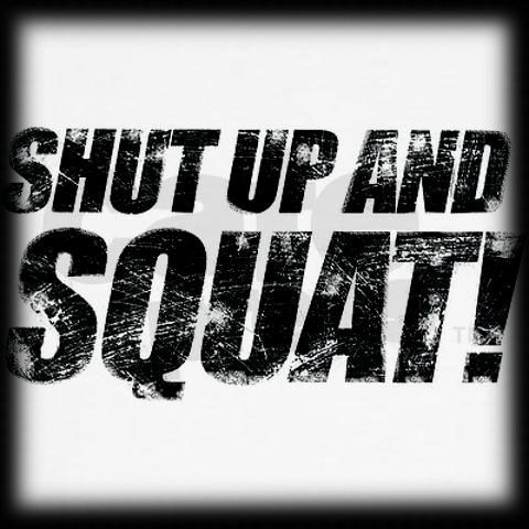 Fitness Quote About Training : Squat!