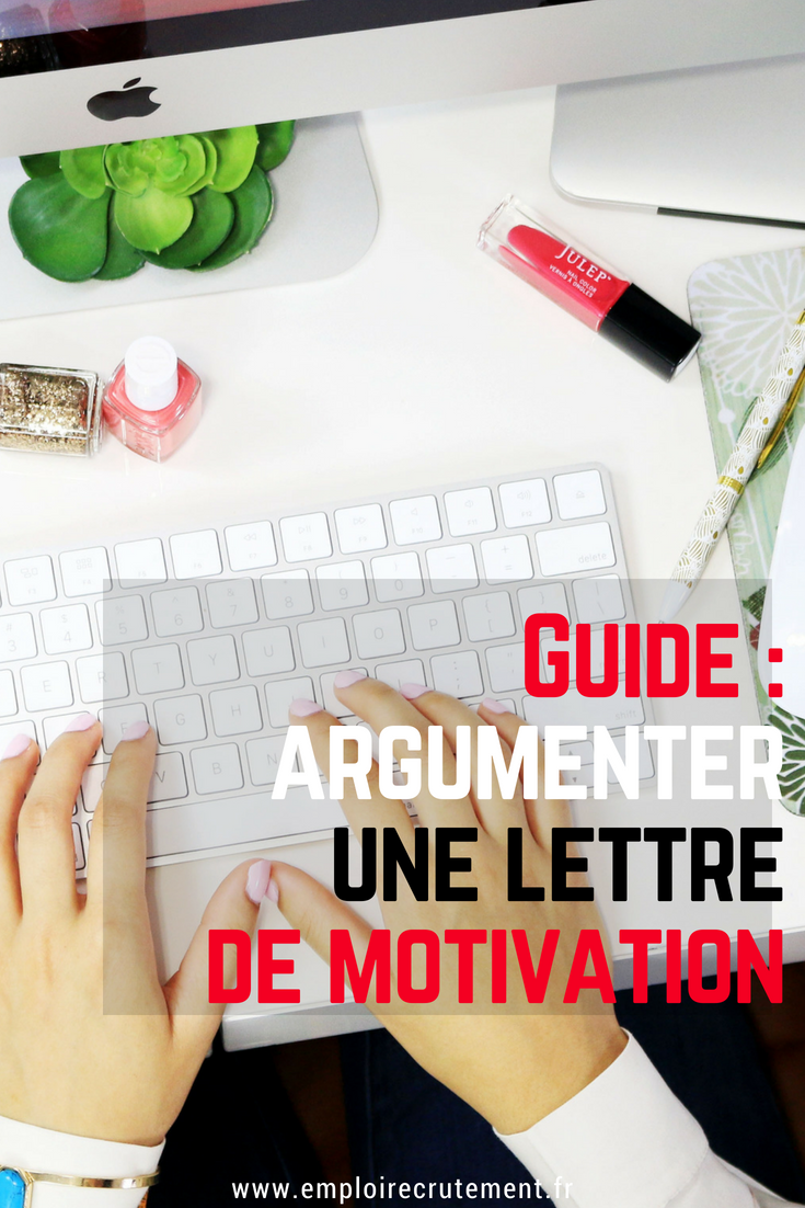 comment argumenter une lettre de motivation