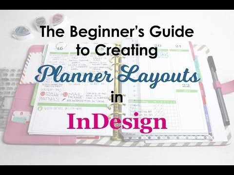 the beginner s guide to creating planner pages in indesign youtube