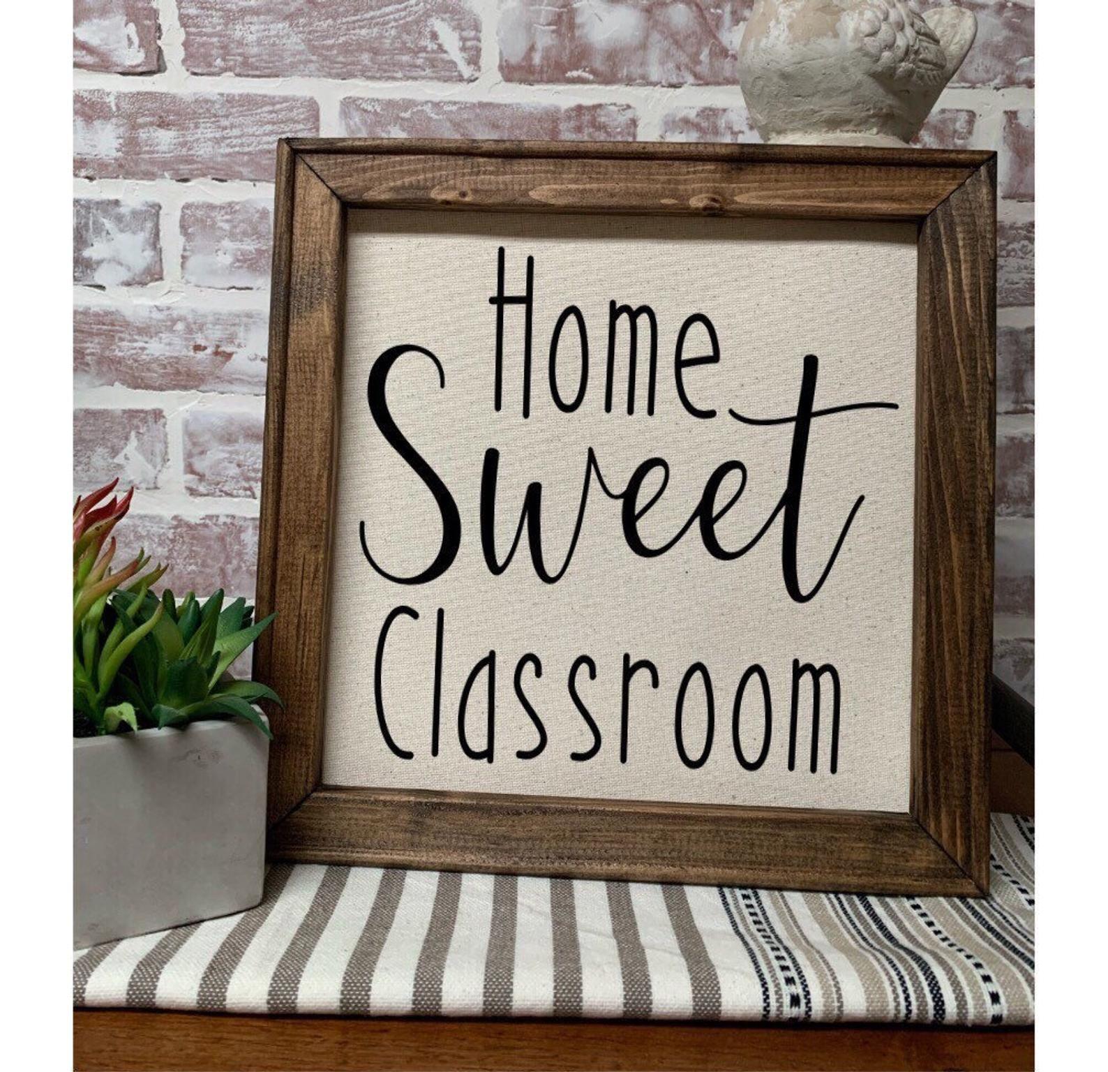 Home sweet classroom Teacher Sign Farmhouse Sign  Classroom | Etsy