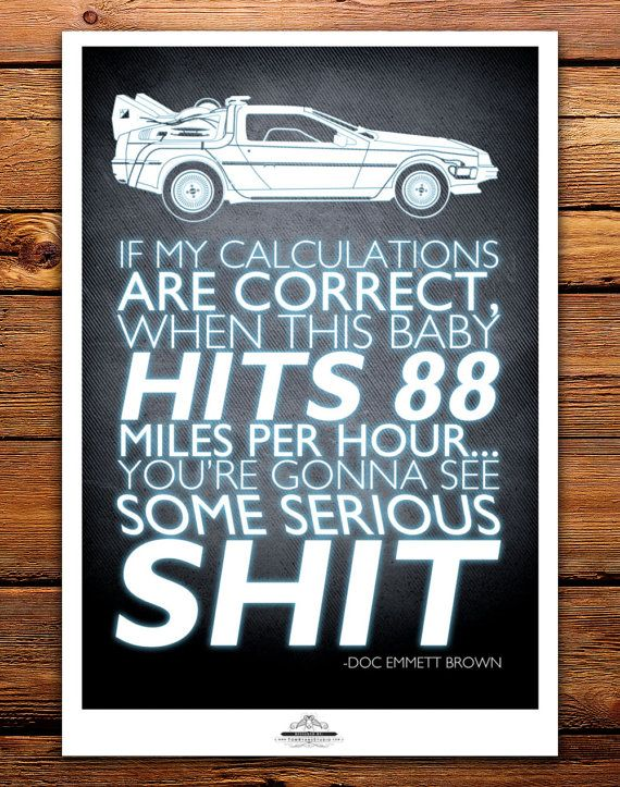 Back To The Future Time Machine Delorean Doc Brown Quote Fine Art