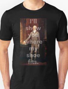 If the Shoe Fits Wear It Unisex T-Shirt
