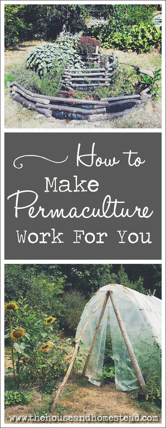 the principles of permaculture how to make permaculture work for
