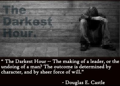 The Darkest Hour The Making Of A Leader Or The Undoing Of A Man The Outcome Is Determined Vy Character And By Blogs Worth Reading Cool Words The Darkest