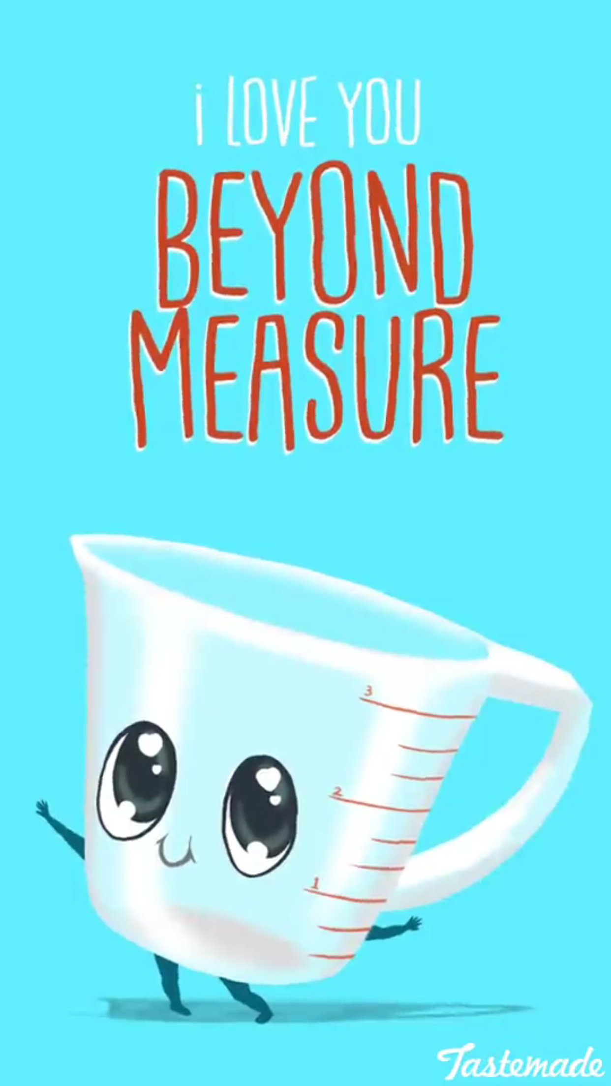 I love you beyond measure | emergency: make someone smile ...