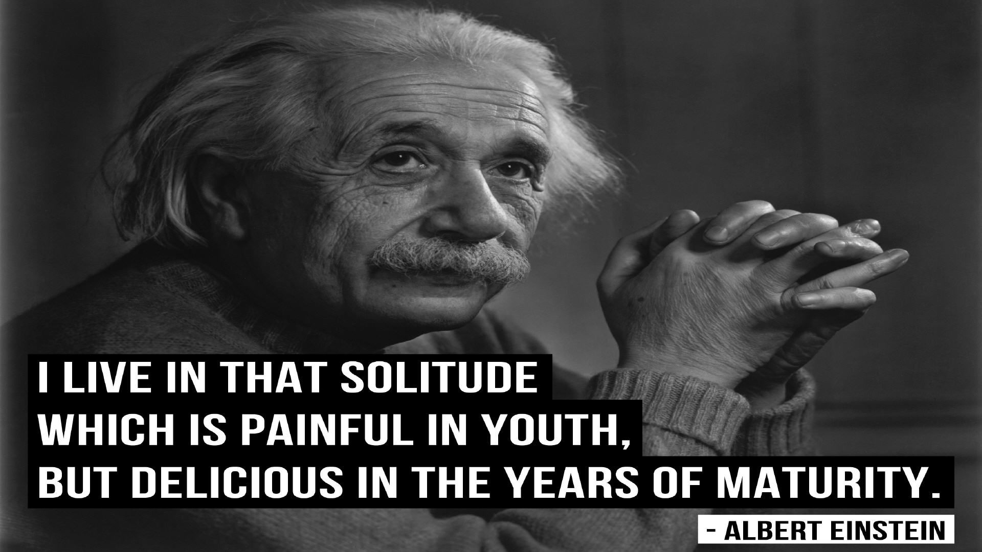Albert Einstein Quotes Albert Einstein Quotes I Live In That