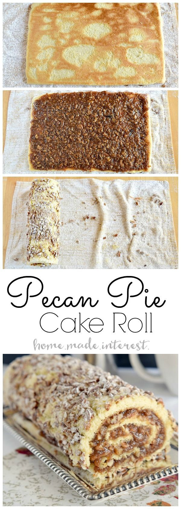 Pecan Pie Cake Roll - Home. Made. Interest.