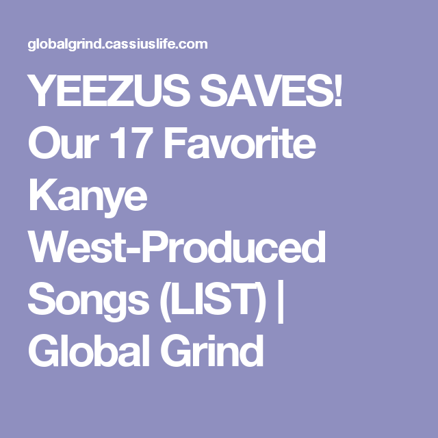 List of kanye west produced songs