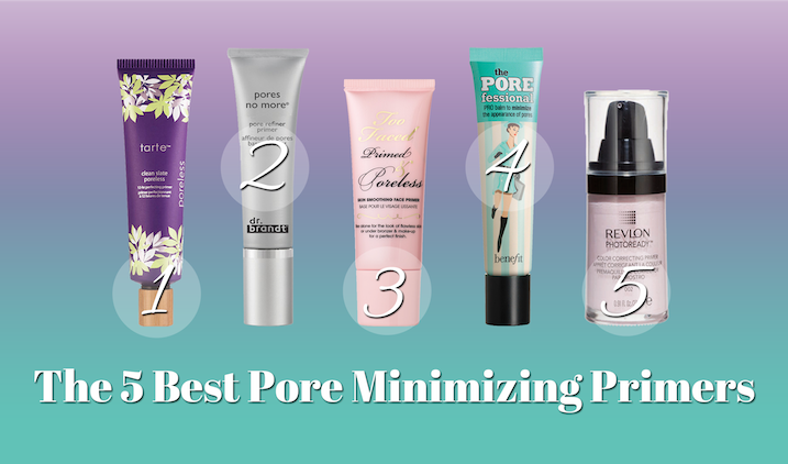 5 Best Pore Minimizing Primers The Blondeshell Best Pore Minimizer Minimize Pores Big Pores