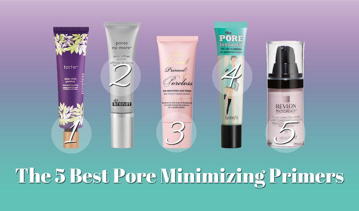 5 Best Pore Minimizing Primers Best Pore Minimizer Minimize Pores Big Pores