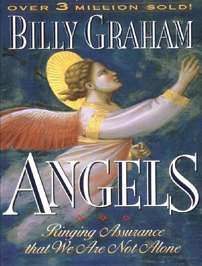 Good book by the Rev. Billy Graham for anyone interested in angels..like me