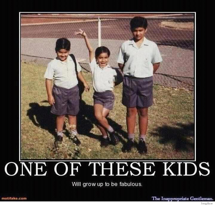 One of these kids will grow up to be fabulous.