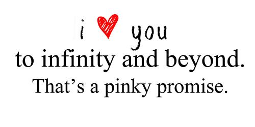 Promises You Know I Keep Them Pinky Promise Quotes Pinky Promise Promise Quotes