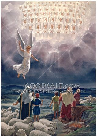 Shepherds watching their flock by night and lo the angel of the Lord shown round about them and they were sore afraid