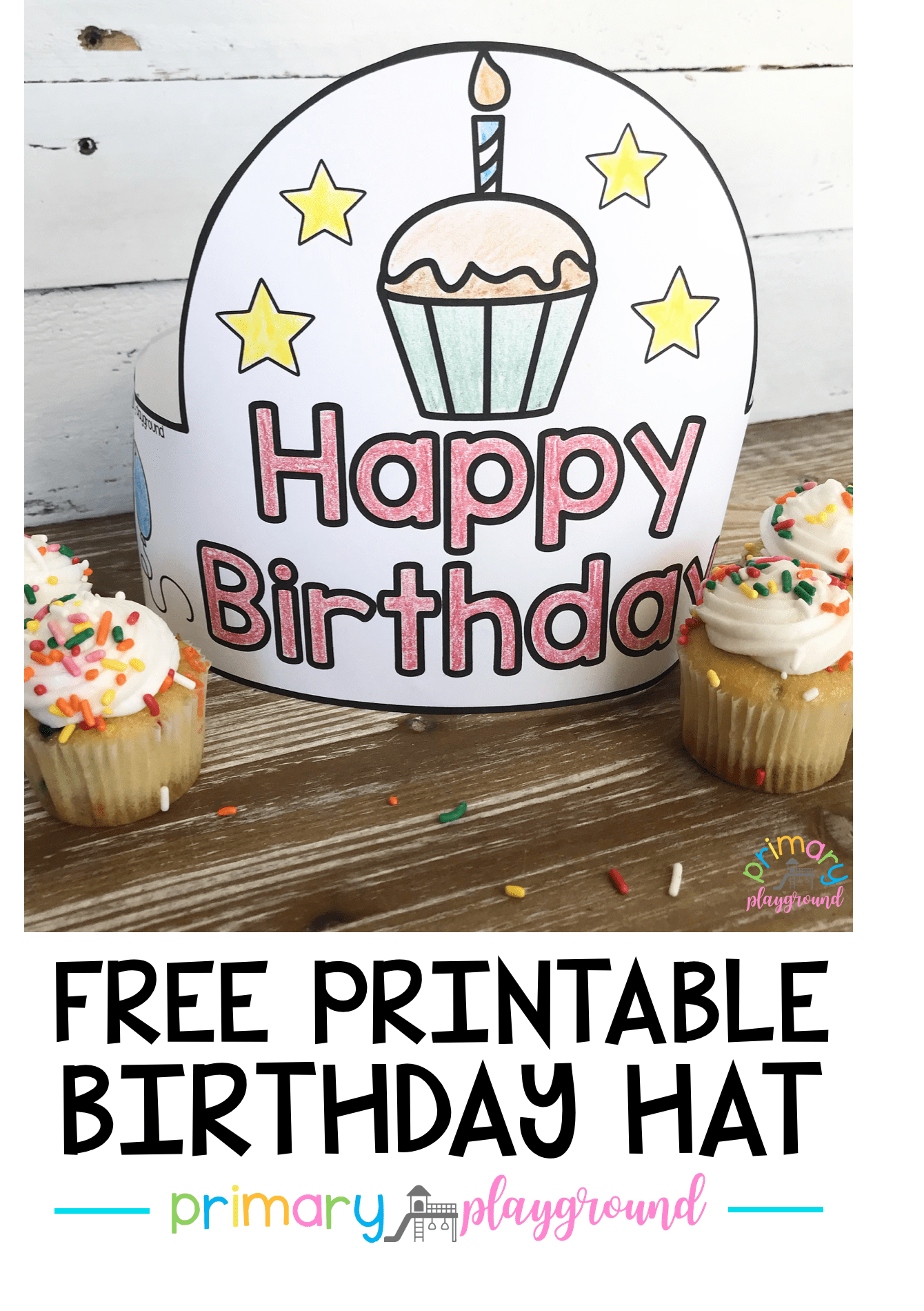 free printable birthday hat beginning of year classroom birthday preschool birthday. Black Bedroom Furniture Sets. Home Design Ideas