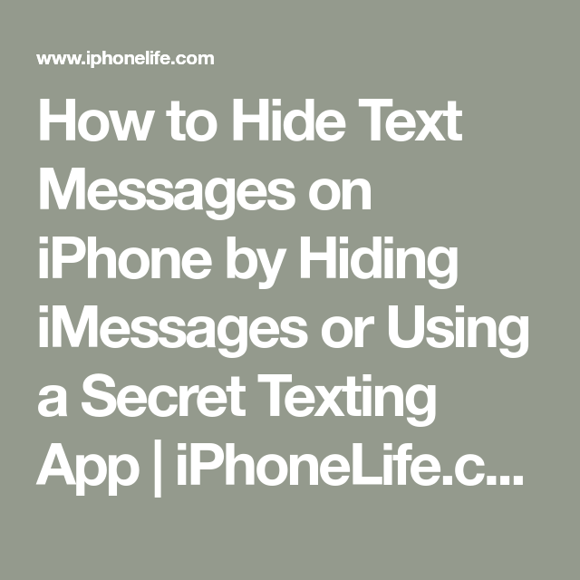 iphone app to hide text messages from certain contacts