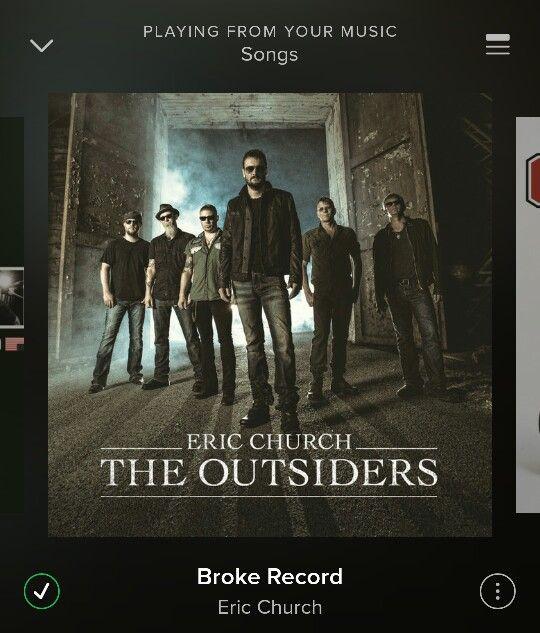 Broke Record - Eric Church