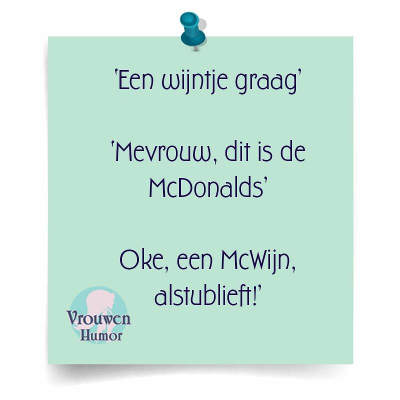 Citaten Over Wijn : Mc wijn vrouwenhumor pinterest humor quotes en