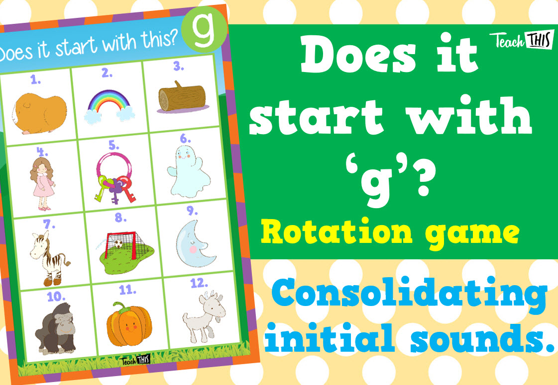 Does it start with this g Classroom games, Phonics
