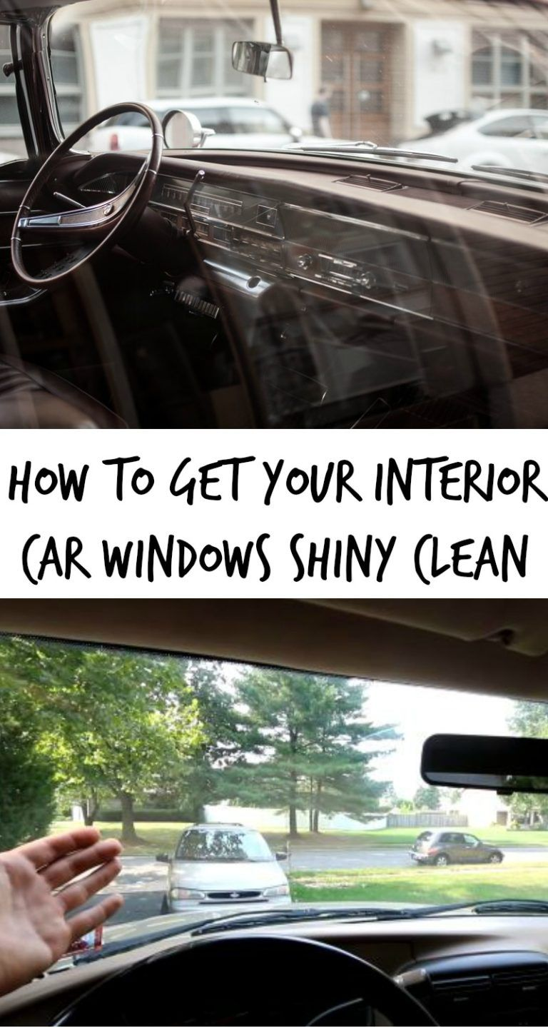 How To Get Your Interior Car Windows Shiny Clean Recipe
