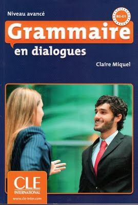 239 Dialogues En Francais French Conversations La Faculte Telecharger Gratuitement Grammaire En Dialogue Niveau Avance Pdf Learn French Dialogue French Conversation