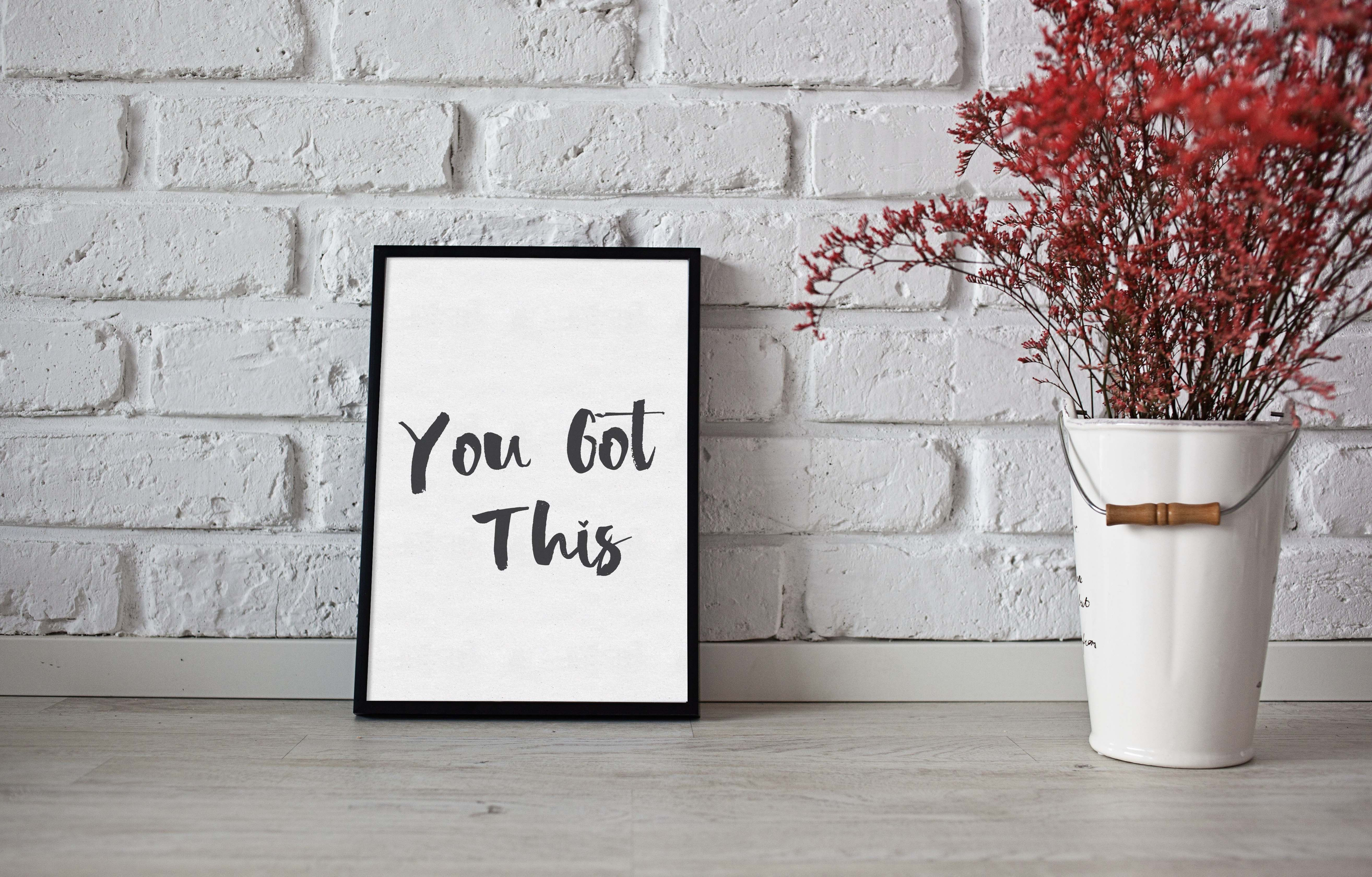 You Got This Printable Quote Inspirational Quote