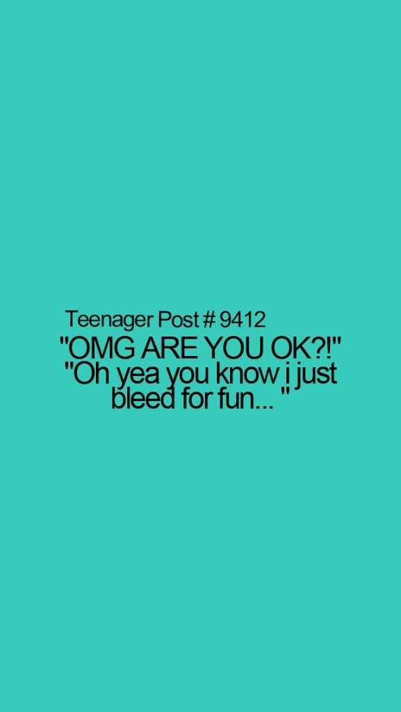 Teenage Truths 1 Posted Quotes Pinterest Truths