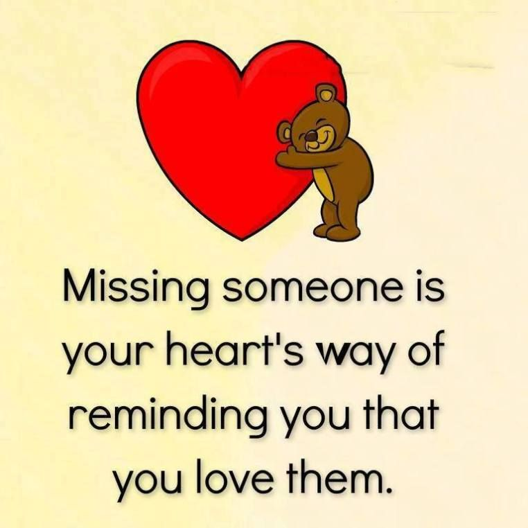 Inspirational Love Quotes Missing Someone Your Heart You