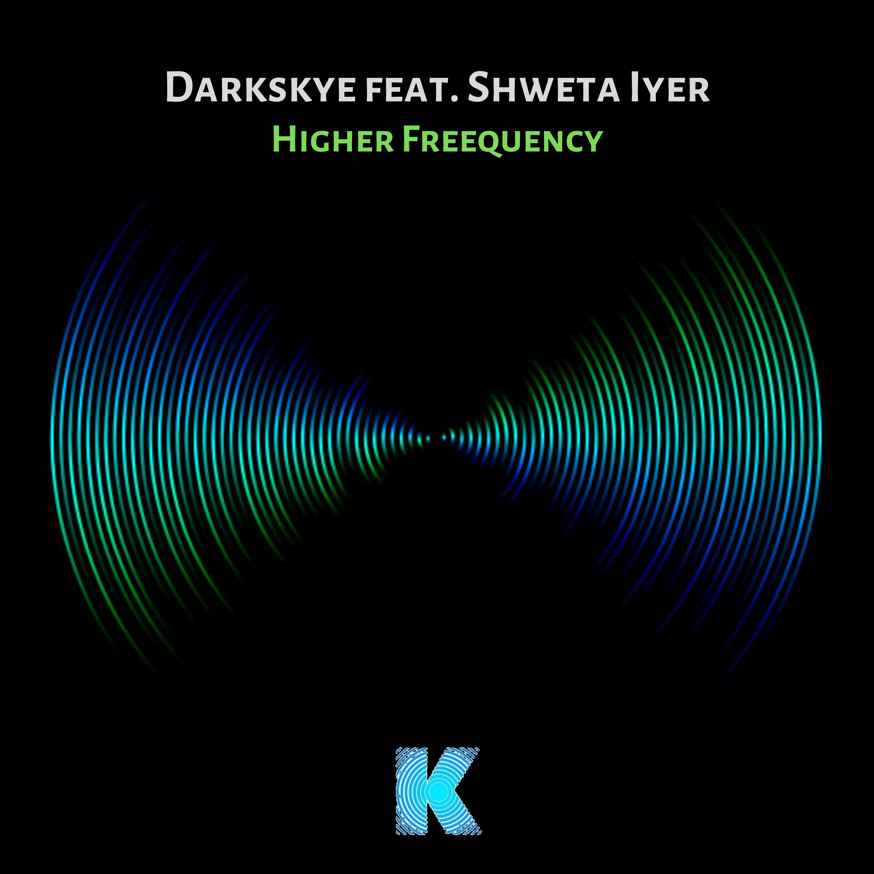 Setting Karia Records in motion for 2020 ! 'Higher Freequency' is ...