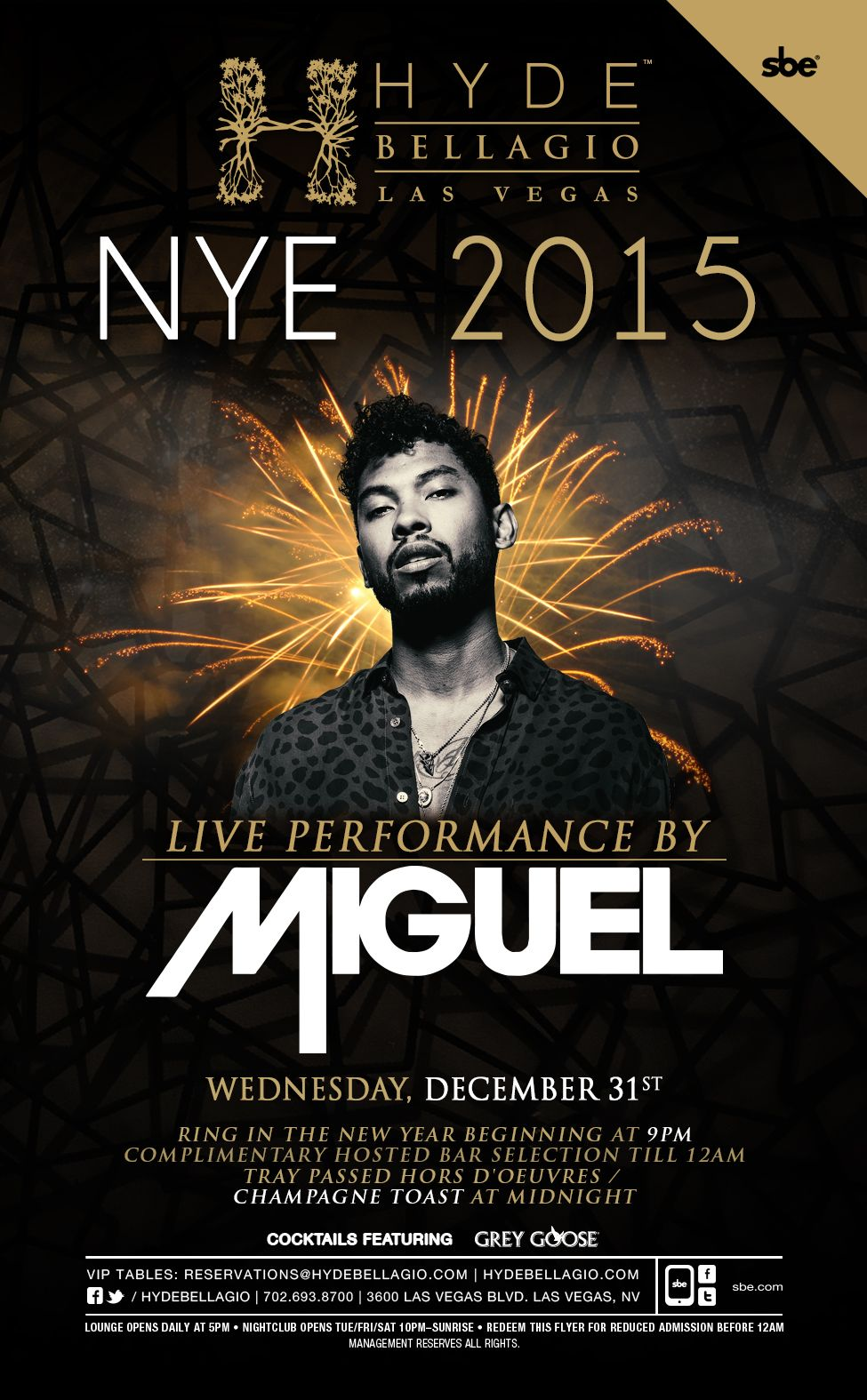 Celebrate New Year's Eve with Miguel at Hyde Bellagio
