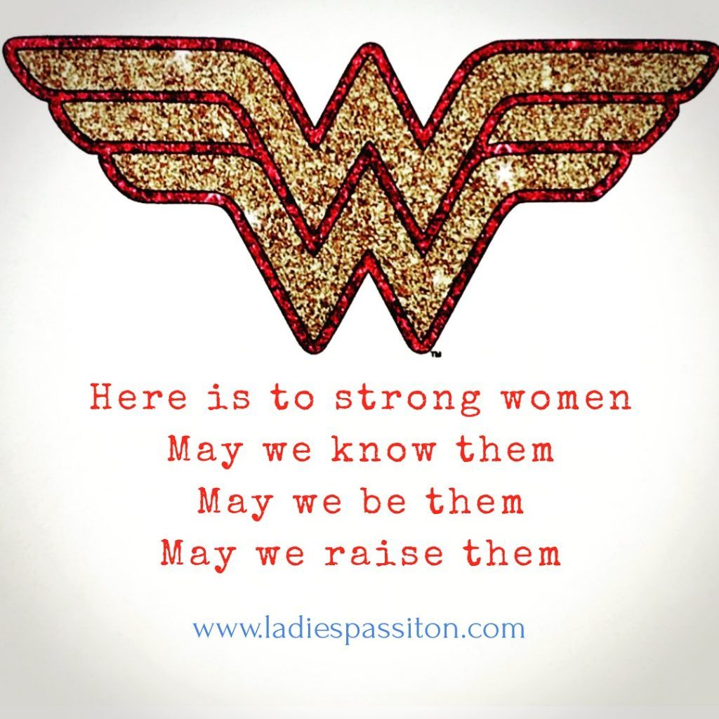 Wonder Woman Quotes Quotes for women/ wonder woman/ here is to strong women may we  Wonder Woman Quotes