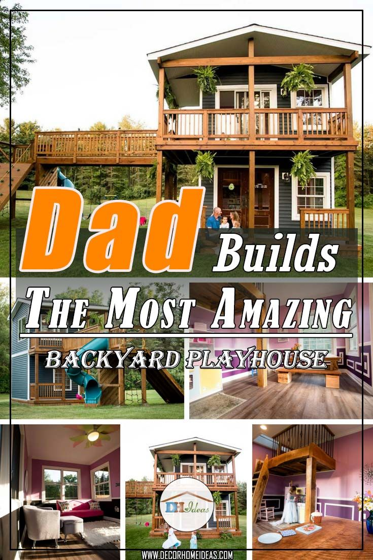 Dad Builds His Daughters the Most Amazing Backyard ...