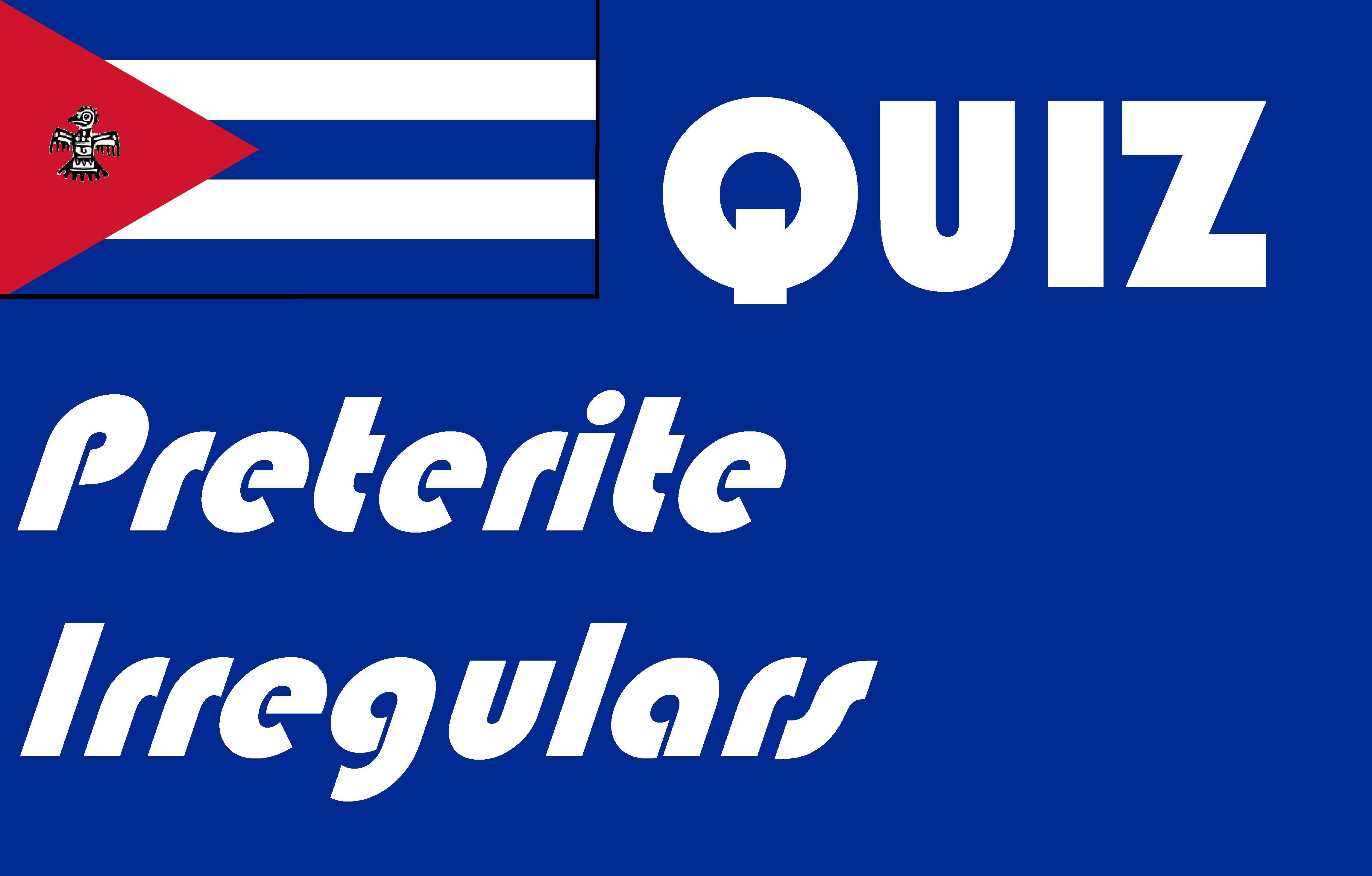 Spanish Preterite Irregular Quiz Or Worksheet Distance