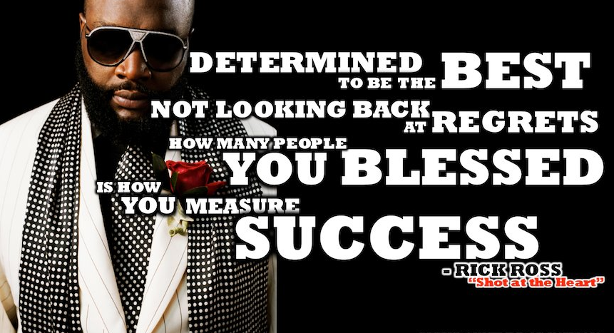 Lyrics From Rick Ross S Song Shot To The Heart Http Www Empowernetwork Com Mastermind Blog Millionaire Mind In Rap Quotes Rick Ross Songs Music Motivation Man, 'til i got this paper. rap quotes rick ross songs
