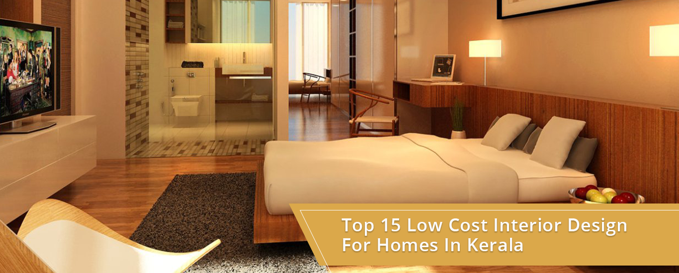 15 Top Low Cost Interior Design Ideas For Homes In Kerala