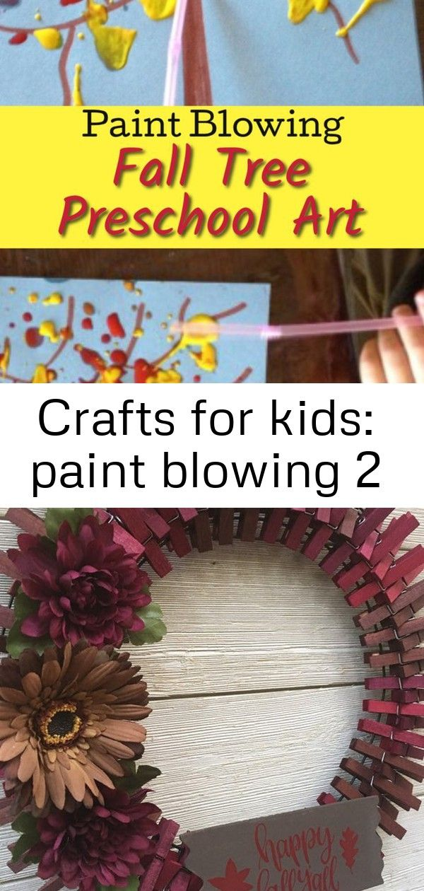 Crafts for kids: paint blowing 2 A gorgeous Fall art project for toddlers and preschoolers - Fall Leaf paint blowing! This cute craft is so simple and easy for kids of all ages. Happy Fall Y'all clothespin Fall wreath /front door wreath   Etsy 27+ Great Image of Thanksgiving Crafts With Paper Plates Thanksgiving Crafts With Paper Plates Paper Plate Feathered Turkey Craft Your Best Diy Projects