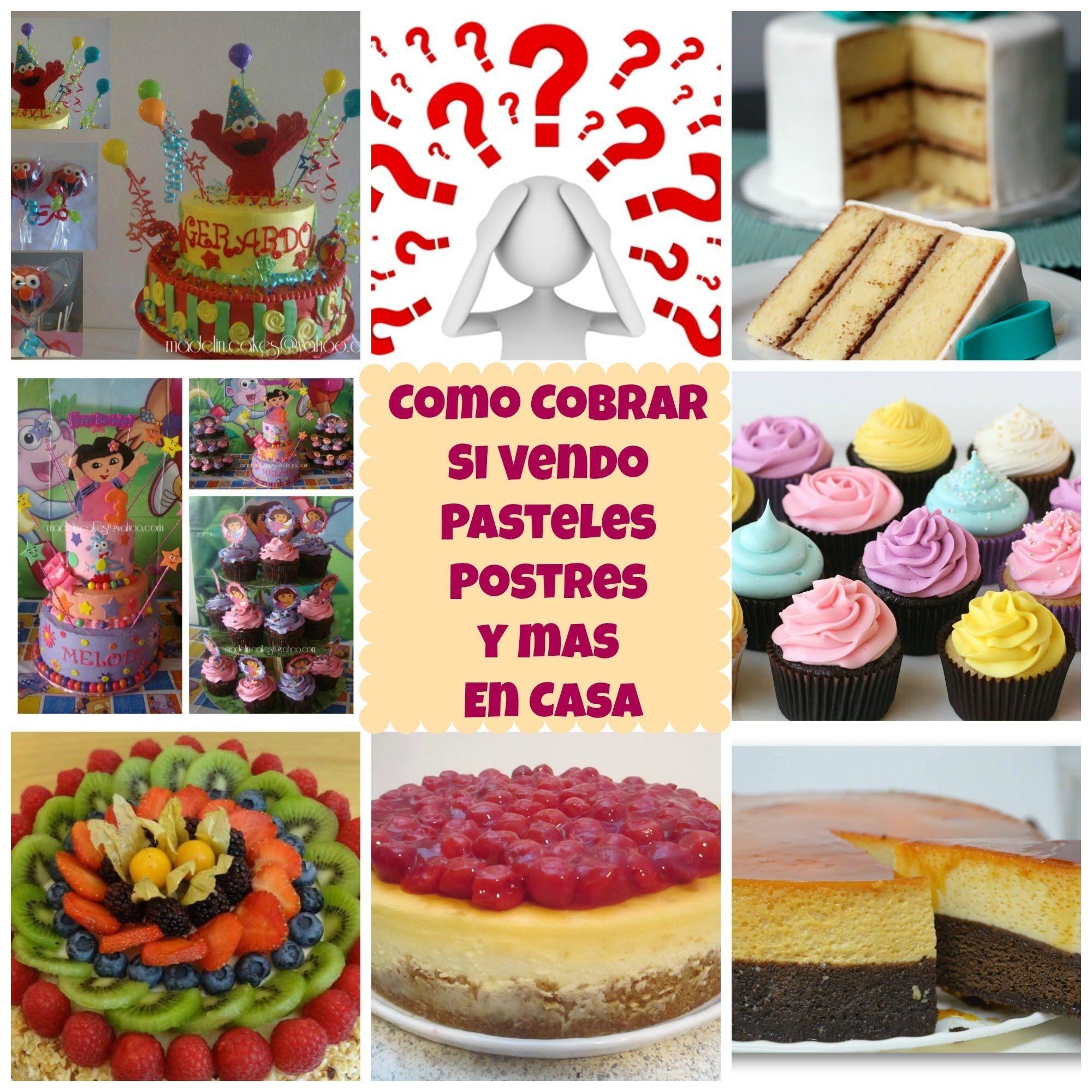 Cómo Cobrar Mis Pasteles y Postres En Casa - Madelin\'s Cakes ...