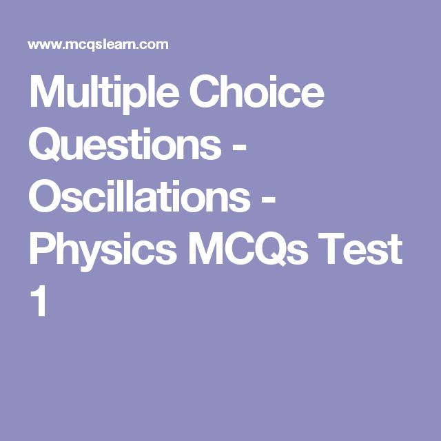mcq test of physics 1