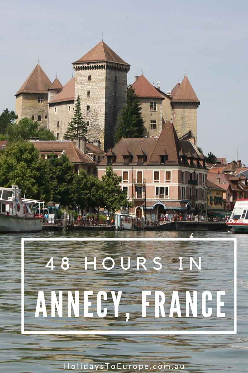 48 hours in Annecy, France Semester Abroad in 2019