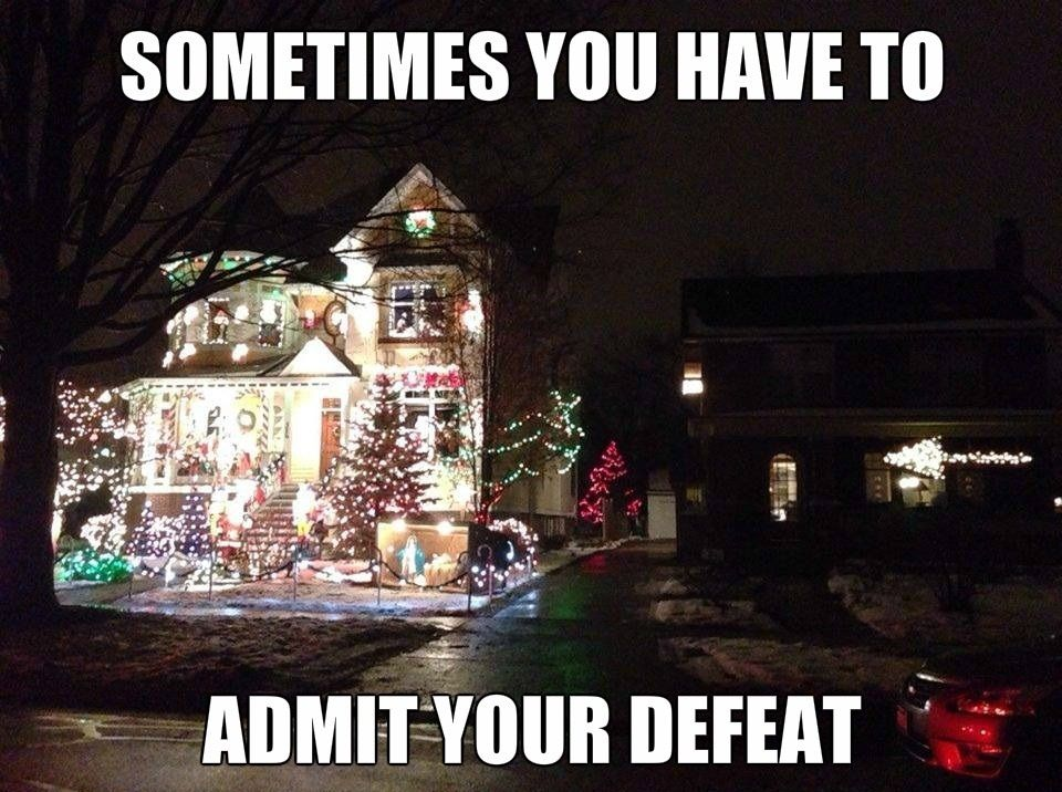 Funny Christmas Lights Meme Christmas Lights Christmas Humor Christmas Memes Funny