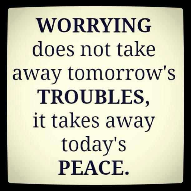 Quotes About Worrying So Why Worry  Qoutes  Pinterest  Inspirational Wisdom And Truths