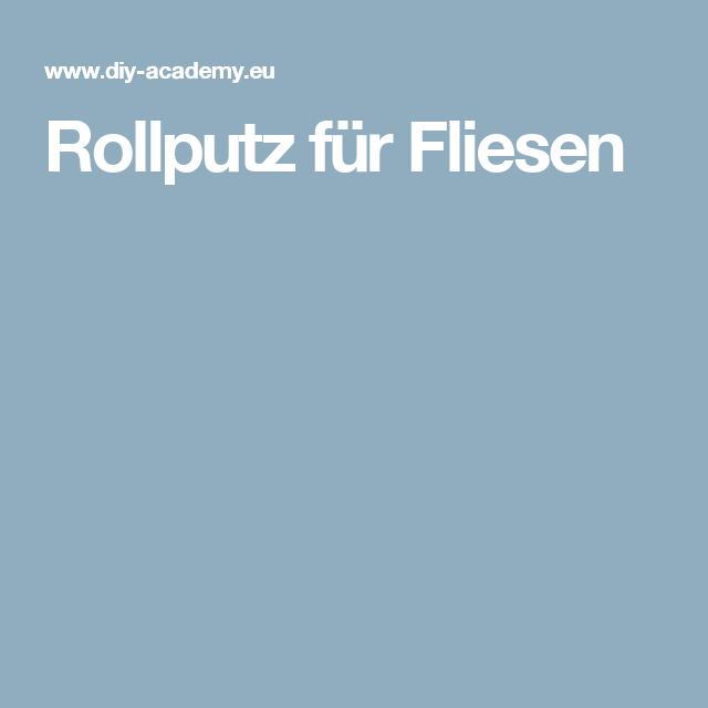 Rollputz Fur Fliesen Rollputz