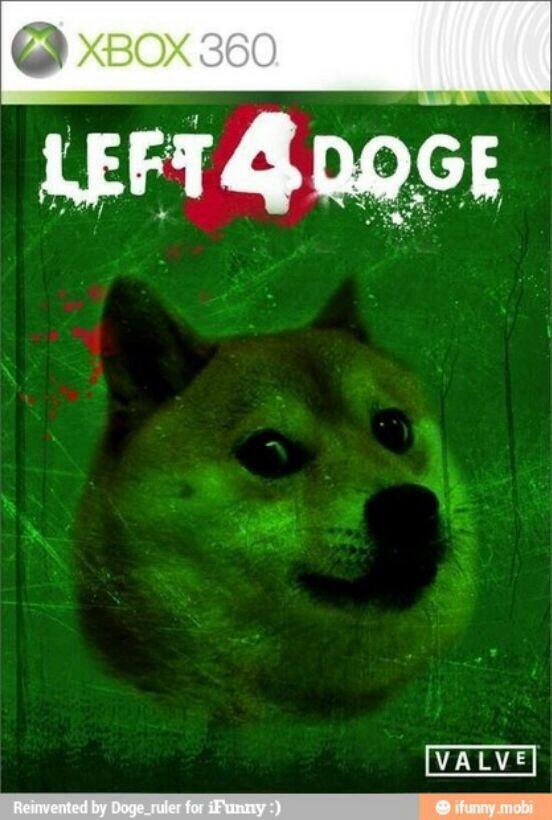 Left 4 doge