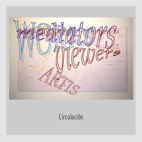 CIRCULACION.  YENY CASANUEVA Y ALEJANDRO GONZÁLEZ. PROYECTO PROCESUAL ART.