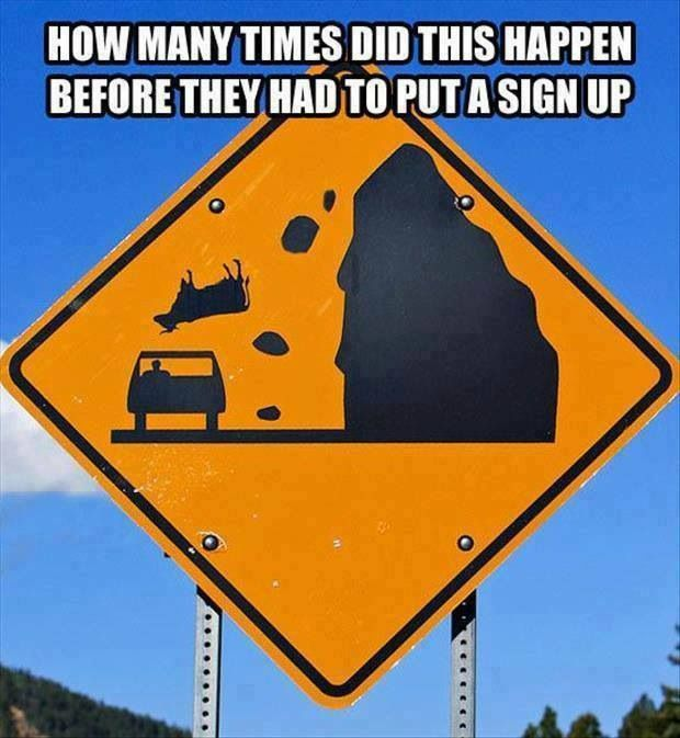 Yeah, how many times had this happened, good to know before driving this road, I'd want to know my odds lol.