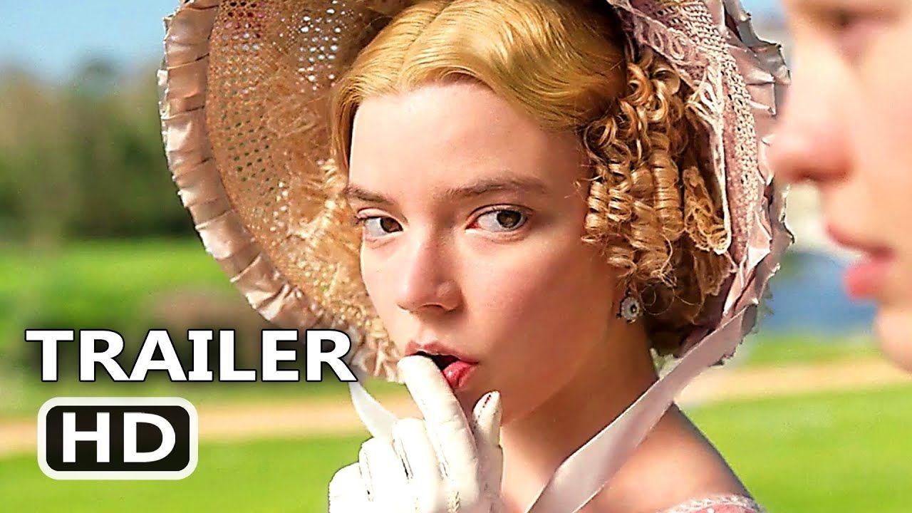 Emma Trailer 2 2020 Anya Taylor Joy Drama Movie In 2020 With